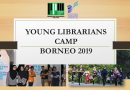 [PROGRAM PPM] YOUNG LIBRARIANS CAMP BORNEO 2019 (YLCB2019)