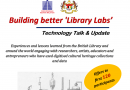 Program Technology Talk & Update: Building better 'Library Labs'